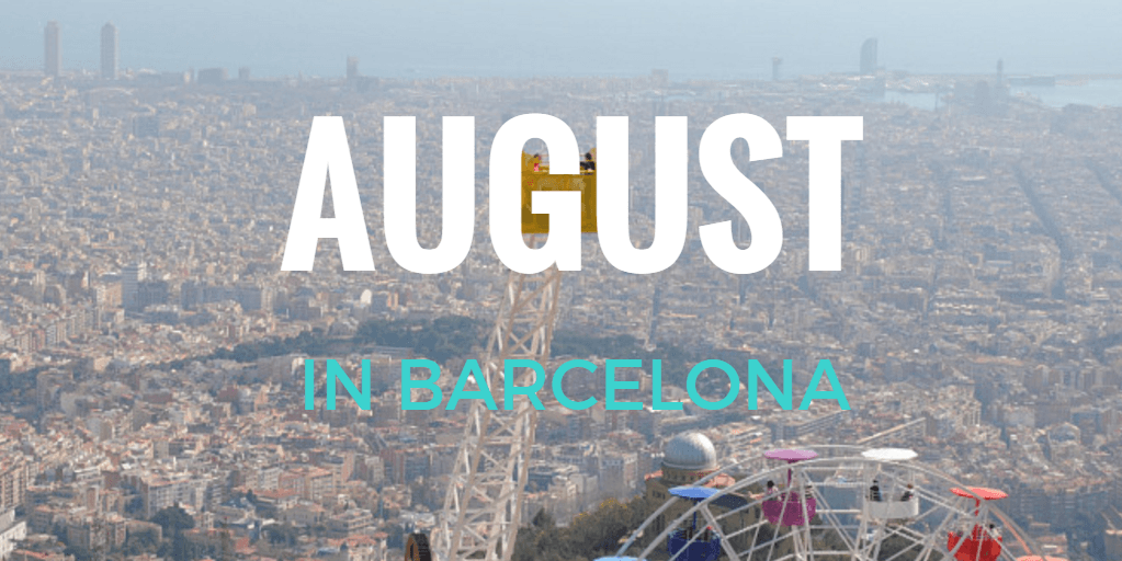 August in Barcelona